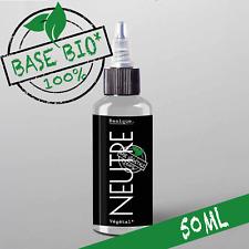 E-liquide Bio* Neutre 50%MPVG|50%VG 50ml Cigarette électronique 🔥PRIX PROMO 🔥