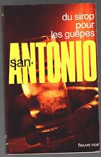 SAN-ANTONIO n°5 # DU SIROP POUR LES GUEPES # 25/11/1974 F1 fleuve noir