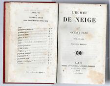 GEORGE SAND L'HOMME DE NEIGE PREMIERE SERIE NOUVELLE EDITION HARDBACK 1861