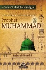 A Commentary on the Depiction of the Prophet MUHAMMAD (PBUH) By Imam al-Tirmidhi