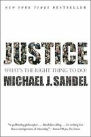 Justice : What's the Right Thing to Do?  (ExLib) by Michael J. Sandel
