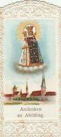 Antikes Heiligenbildchen Andenken an Altötting Jaht 1903 Klosterarbeit