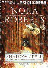 Nora ROBERTS / SHADOWSPELL    [ Audiobook ]