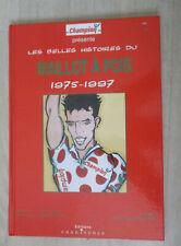 Les belles histoires du Maillot à Pois 1975-1997
