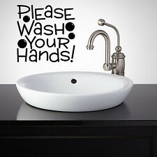 PLEASE WASH YOUR HANDS BATHROOM LETTERING WALL DECAL QUOTE BATH DECOR QUOTE