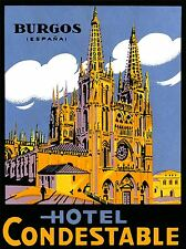 ART PRINT ADVERT TRAVEL CATHEDRAL HOTEL CONDESTABLE BURGOS SPAIN ESPANA NOFL0861