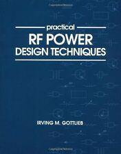 Practical RF Power Design Techniques IRVING M. GOTTLIEB  NEW