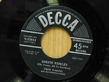 Fred Waring 45 Adeste Fideles bw Cantique De Noel on Decca