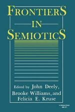 Frontiers in Semiotics (Theories of Representation and Difference)