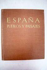 España: pueblos y paisajes / Ortiz Echague, José