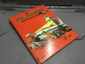 VINTAGE CHILDRENS BOOK MY PLANES PICTURE BOOK HARD BACK PURNELL 1969/70 VGC