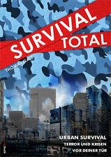 Survival Total Band 2 Urban Survival Terror und Krisen vor deiner Tür Buch Gast