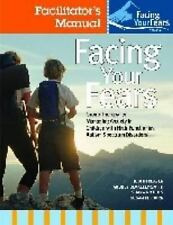 FACING YOUR FEARS - REAVEN, JUDY/ BLAKELY-SMITH, AUDREY/ NICHOLS, SHANA/ HEPBURN