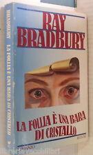LA FOLLIA E UNA BARA DI CRISTALLO Un altra storia di due citta Ray Bradbury di e