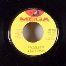 "Billy Sandlin You Are Love / Let Me Down Easy 7"" 45 Mega M-"