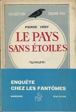 RARE EO PIERRE VÉRY + DÉDICACE À JEAN FAYARD + BANDEAU : LE PAYS SANS ÉTOILES