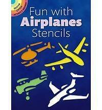 (Good)-Fun with Airplanes Stencils (Dover Little Activity Books) (Paperback)-Ken