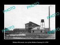 OLD LARGE HISTORIC PHOTO OF HOLMEN WISCONSIN, THE HOLMEN CANNING Co c1920