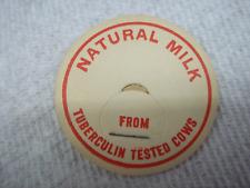 VINTAGE NATURAL MILK FROM TUBERCULIN TESTED COWS  MILK BOTTLE LID