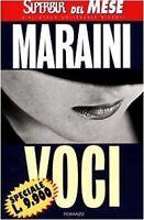 Voci ,Maraini, Dacia  ,Rizzoli,