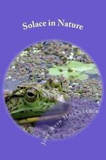 Solace in Nature by Jone MacCulloch (2012, Paperback)