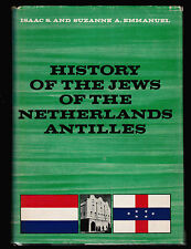 JUDAICA JEWISH HISTORY OF THE JEWS OF THE NETHERLANDS ANTILLES   . 2 VOLUMES.