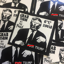 3 F*ck Trump Stickers Grafitti Obey Andre Giant Grab Them By The Posse Decals