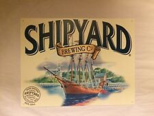 "SHIPYARD BREWING Portland Maine Metal Beer Sign 15"" X 12"" Brand New!"