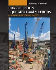 Construction Equipment and Methods Vol. 3 : Planning, Innovation, Safety by...