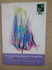 RHS Chelsea Flower Show 2015 Official Guide Souvenir Catalogue. New and Unused