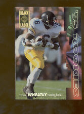 1994 CE Black Label TYRONE WHEATLY New York Giants Rookie Insert Card