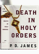 P.D. JAMES-DEATH IN HOLY ORDERS-SIGNED 2001 RARE 1ST/1ST LIKE NEW HB/J-A CLASSIC