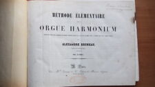METHODE ELEMENTAIRE POUR ORGUE HARMONIUM - A. BRUNEAU + 16 PARTITIONS RELIE 1900