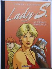 LADY S   T.1   NA ZDOROVIÉ SHANIOUCHKA  ÉDITION DE LUXE EO 10/2004