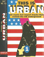 Various ‎This Is Urban CASSETTE ALBUM Electronic, Hip Hop US Underground 16track