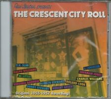 THE CRESCENT CITY ROLL - CD - Original 1955 -1957 Recordings - BRAND NEW