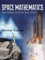 Space Mathematics: Math Problems Based on Space Science (Paperback or Softback)