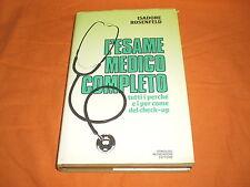 l'esame medico completo,tutti i perchè e i per come del check-up completo 1988