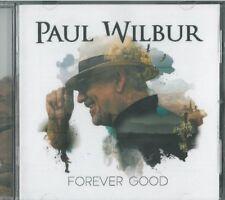 Forever Good by Paul Wilbur (CD, New)
