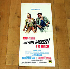 PIù FORTE RAGAZZI locandina poster affiche Bud Spencer Terence Hill i11