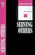 Serving Others: Create Your Own Customized Bible Study on Any Passage in the New