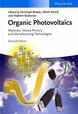 Organic Photovoltaics: Materials, Device Physics, and Manufacturing Technologie