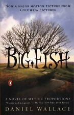 Big Fish (movie tie-in): A Novel of Mythic Proportions
