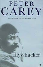 Illywhacker by Peter Carey (Paperback, 2004) Book New