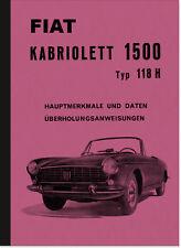 Fiat 1500 Cabrio 118 H Reparaturanleitung Montageanleitung Werkstatthandbuch