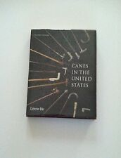Canes in the United States by Catherine Dike – Beautiful Book!