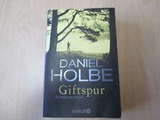 Daniel Holbe - GIFTSPUR - Kriminalroman -  TB - Knaur - (14652)