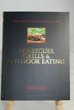 The Cook's Encyclopedia of Barbeques, Grills & Outdoor Eating 2002