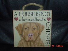 Chesapeake Bay Retriever A House Is Not A Home Wooden Plaque