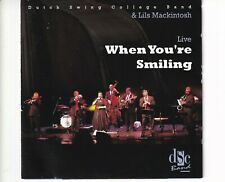 CD DUTCH SWING COLLEGE BAND & LILS MACKINTOSH	when you're smiling - live (B5812)